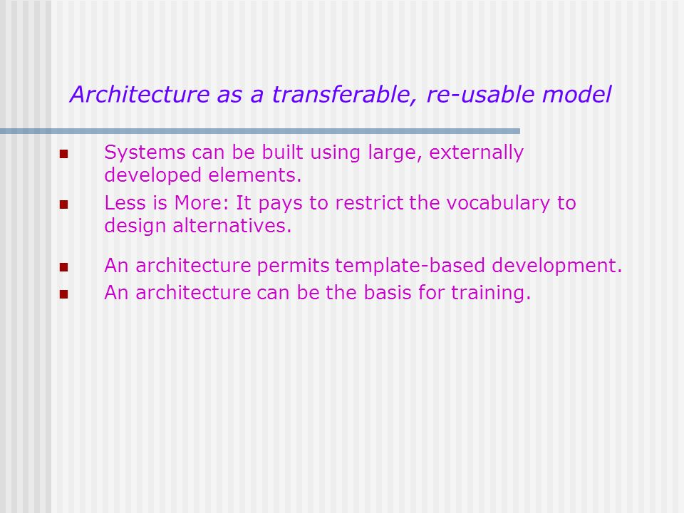 Architecture as a transferable, re-usable model