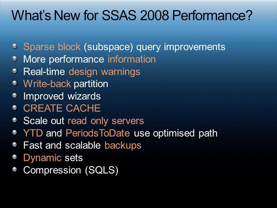 What's New for SSAS 2008 Performance