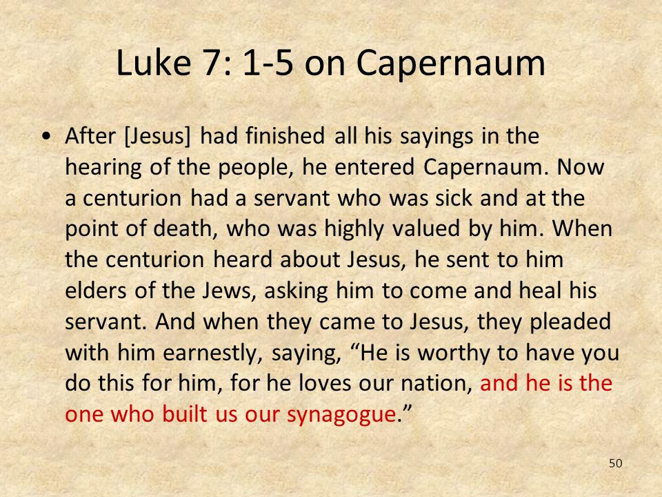 Luke 7: 1-5 on Capernaum