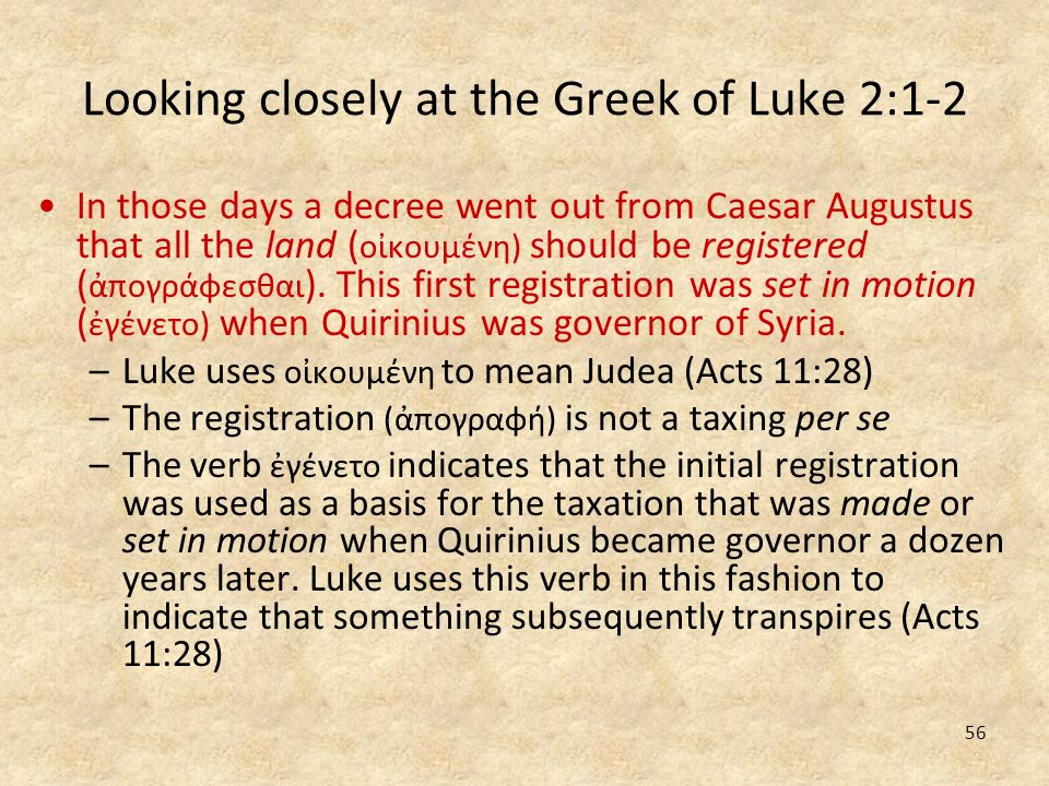 Looking closely at the Greek of Luke 2:1-2