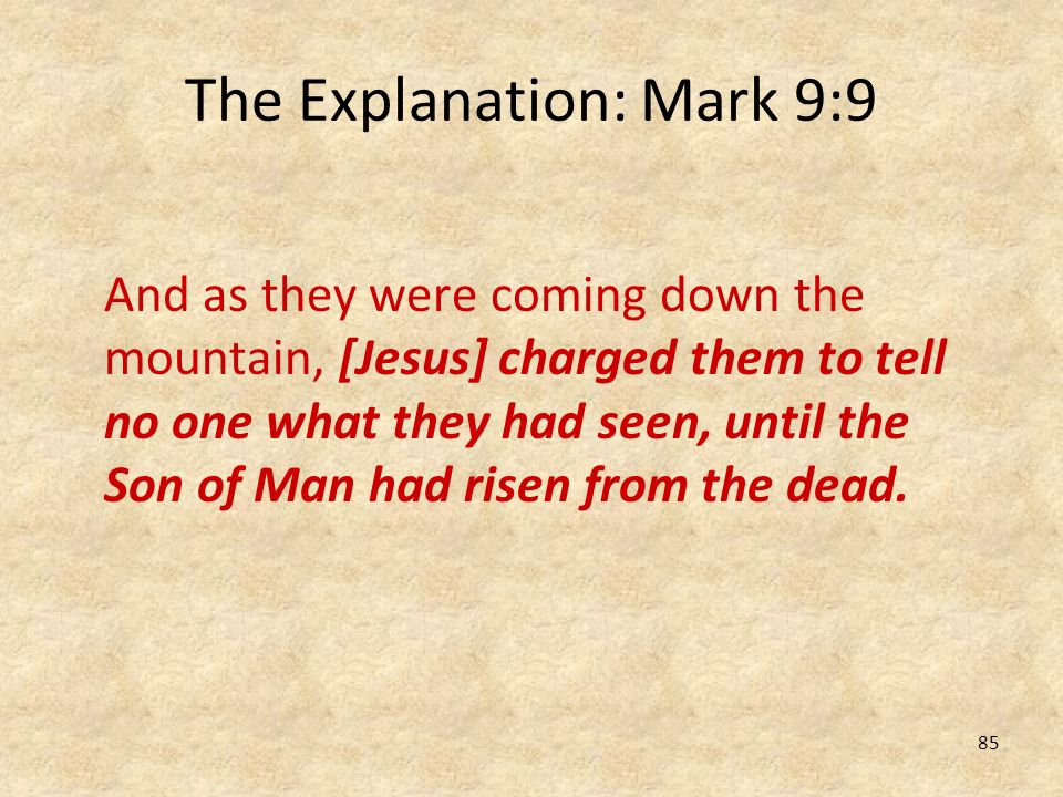 The Explanation: Mark 9:9