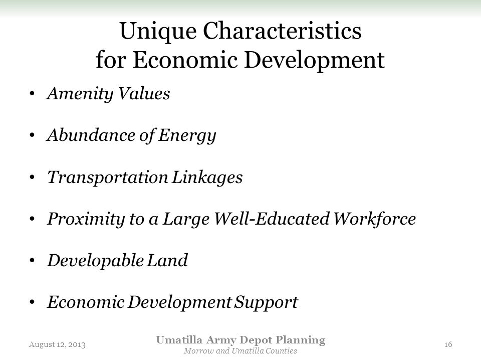 Unique Characteristics for Economic Development