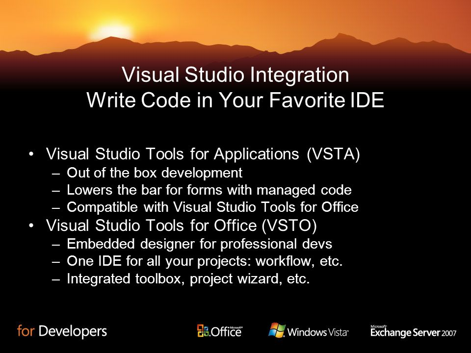 Visual Studio Integration Write Code in Your Favorite IDE