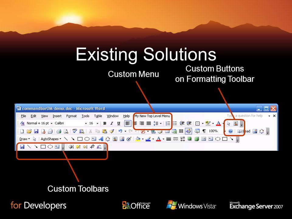 Existing Solutions Custom Buttons on Formatting Toolbar Custom Menu