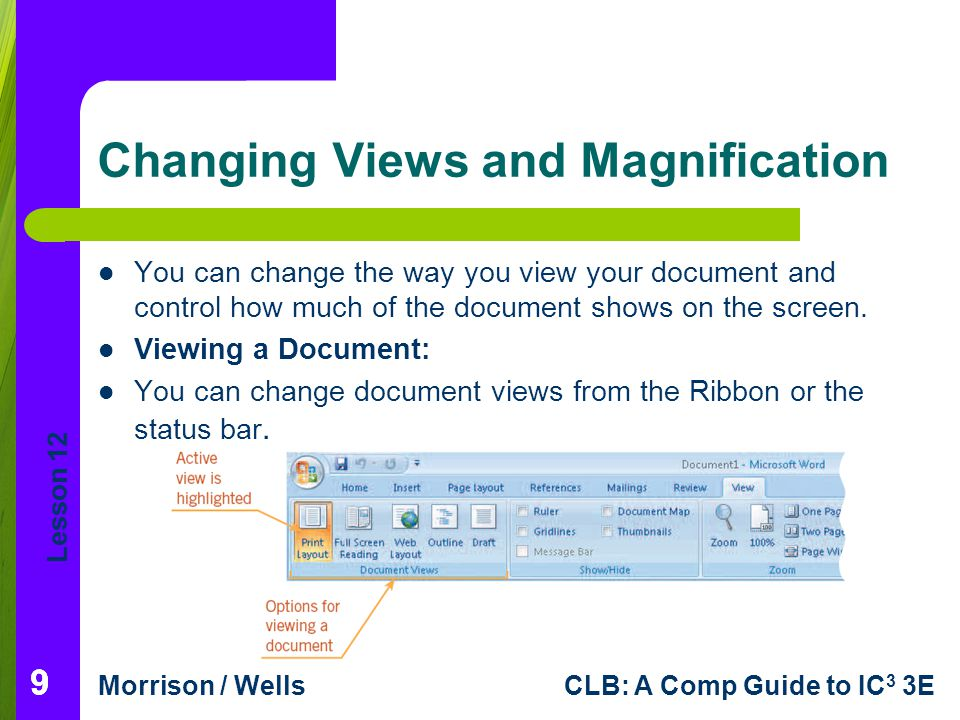 Changing Views and Magnification