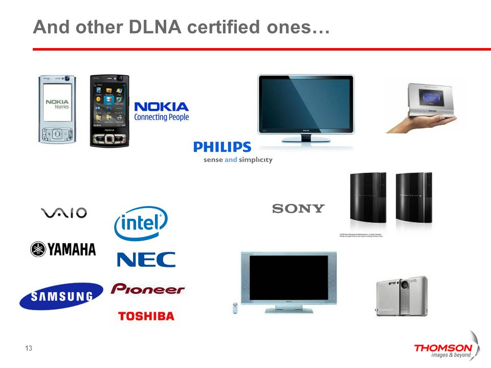 And other DLNA certified ones…
