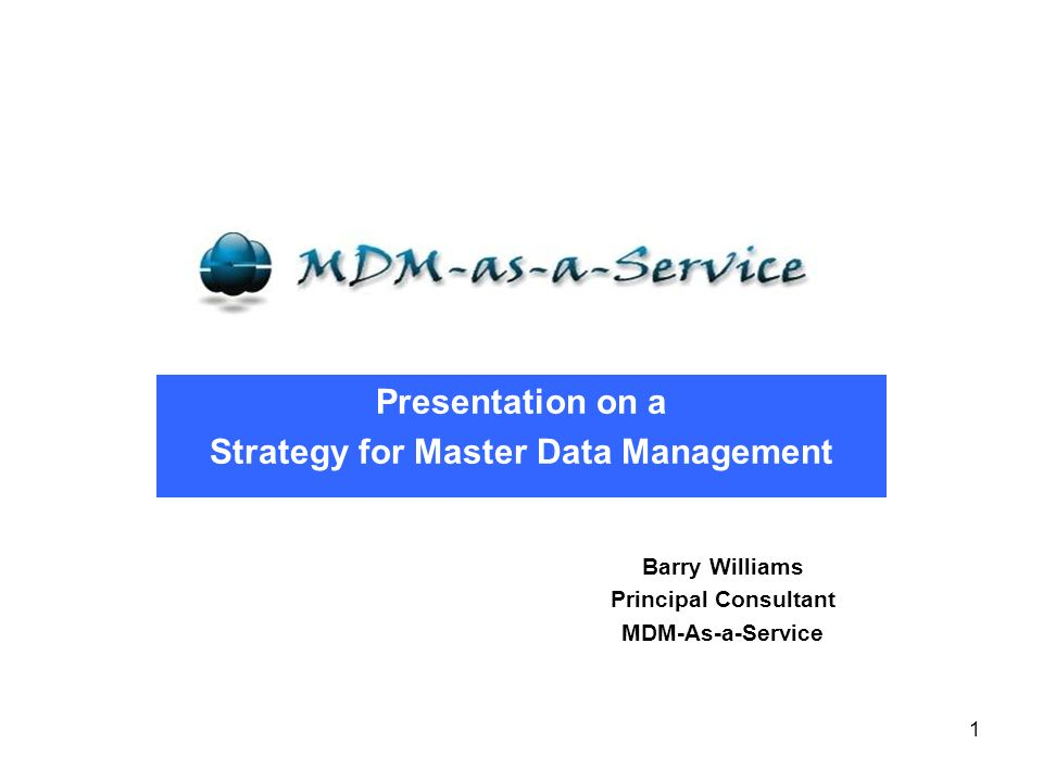 Presentation on a Strategy for Master Data Management