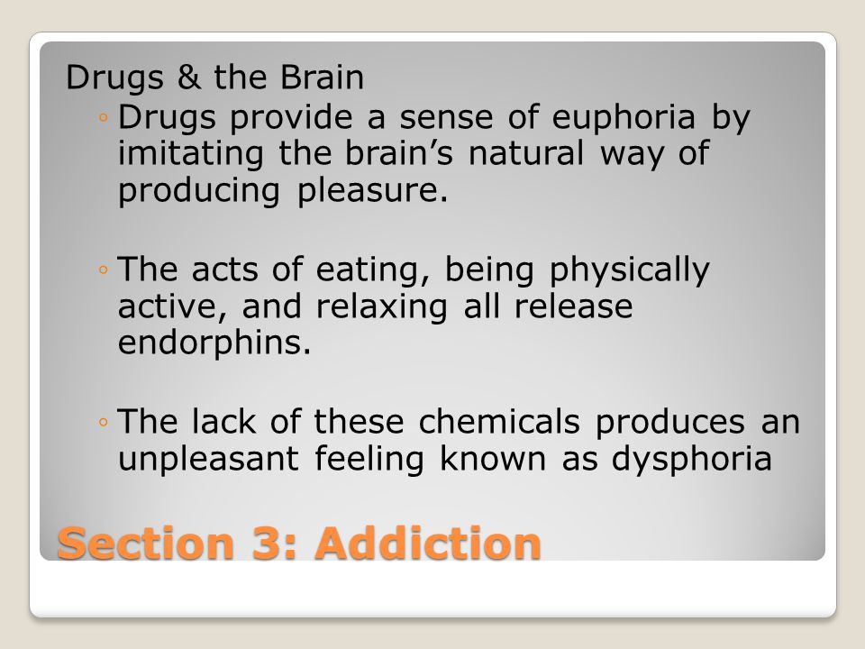 Section 3: Addiction Drugs & the Brain