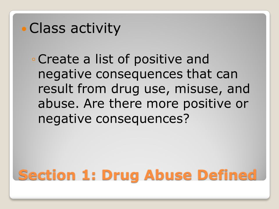 Section 1: Drug Abuse Defined