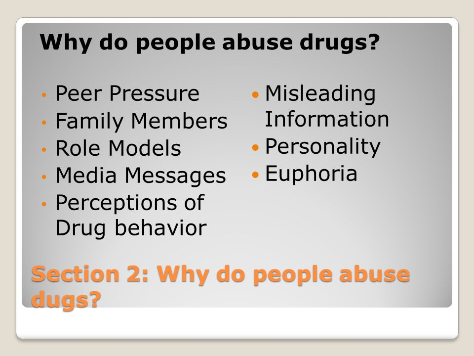 Section 2: Why do people abuse dugs