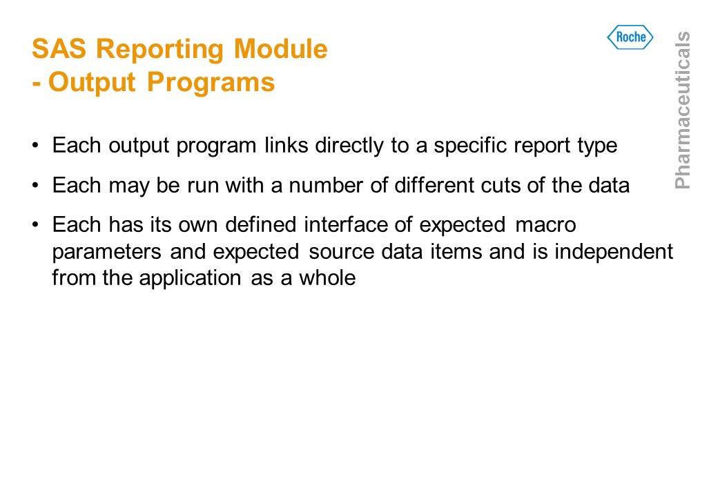 SAS Reporting Module - Output Programs