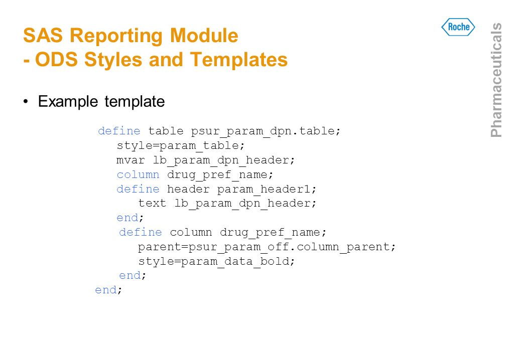 SAS Reporting Module - ODS Styles and Templates