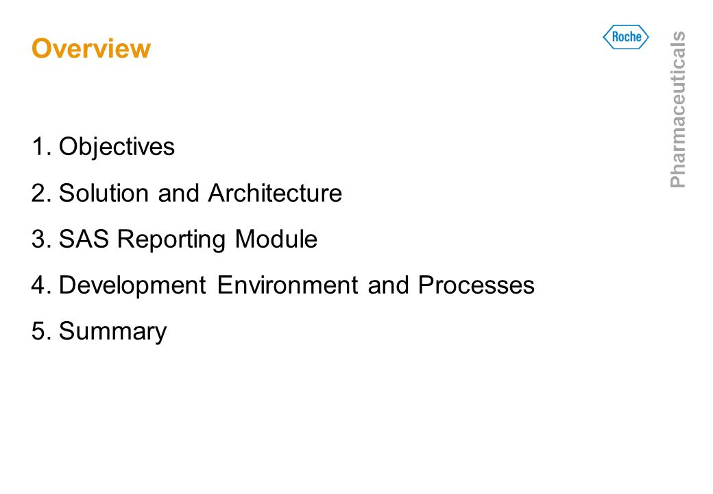 Overview Objectives Solution and Architecture SAS Reporting Module