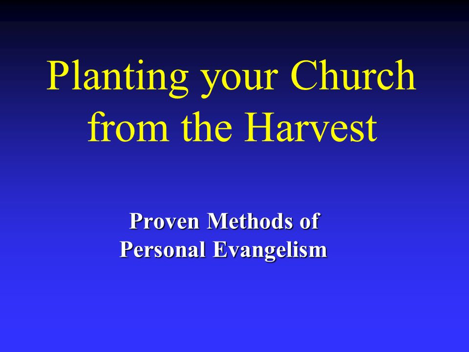 Planting your Church from the Harvest