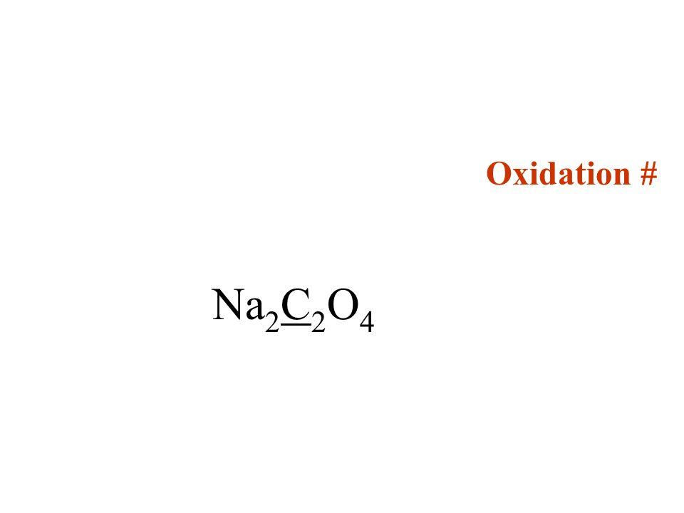 Oxidation # Na2C2O4