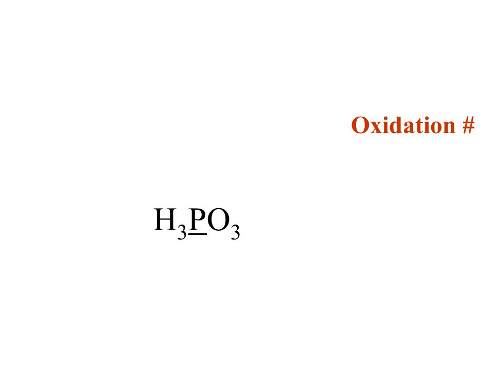 Oxidation # H3PO3