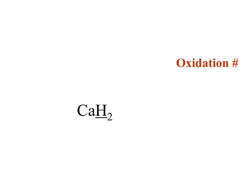 Oxidation # CaH2