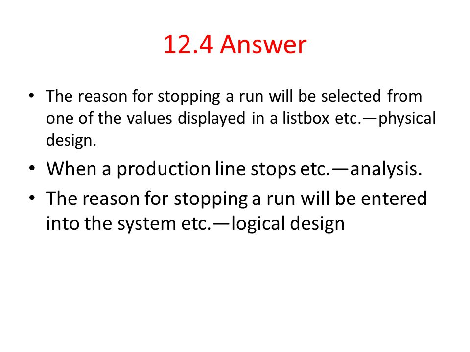 12.4 Answer When a production line stops etc.—analysis.