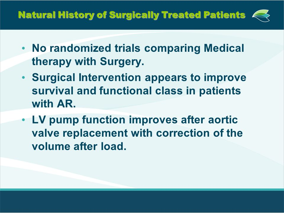 Natural History of Surgically Treated Patients