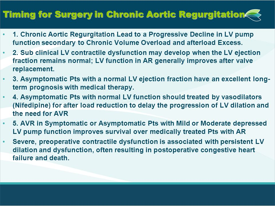 Timing for Surgery in Chronic Aortic Regurgitation
