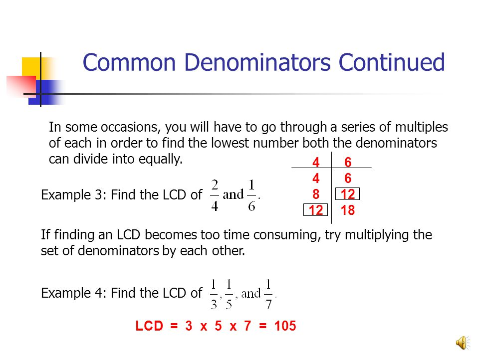 Common Denominators Continued