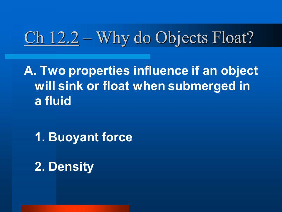Ch 12.2 – Why do Objects Float