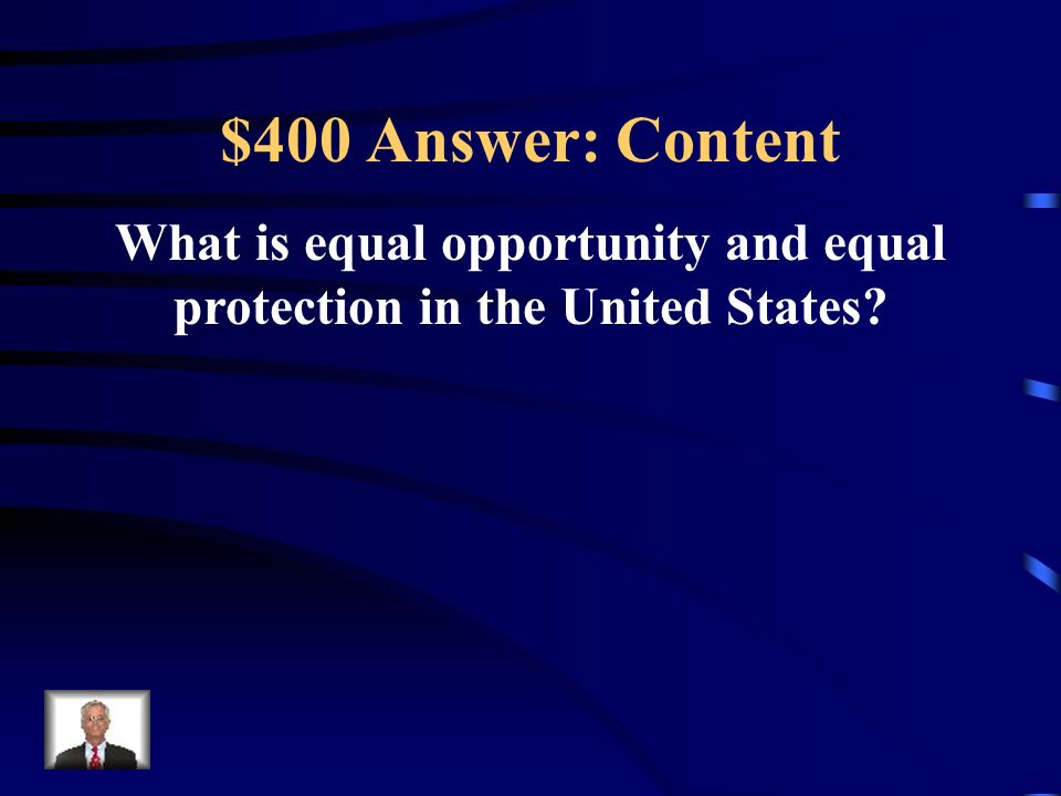 What is equal opportunity and equal protection in the United States