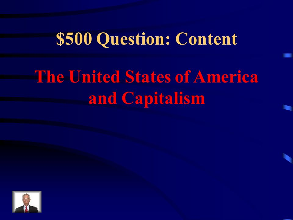 The United States of America and Capitalism