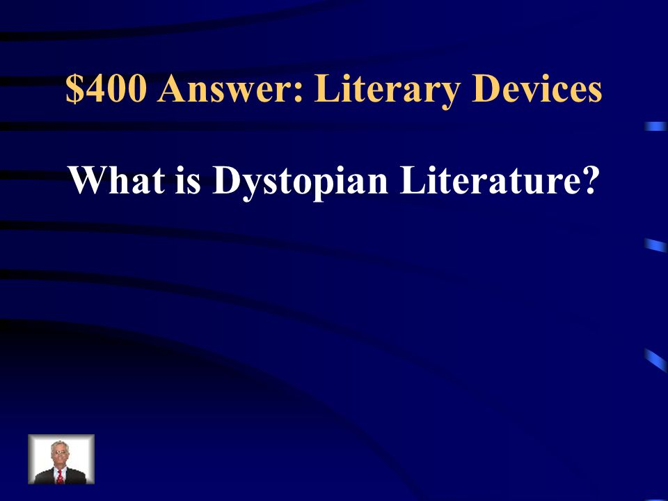 $400 Answer: Literary Devices