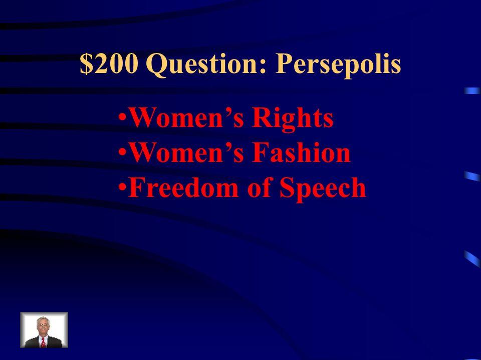 $200 Question: Persepolis