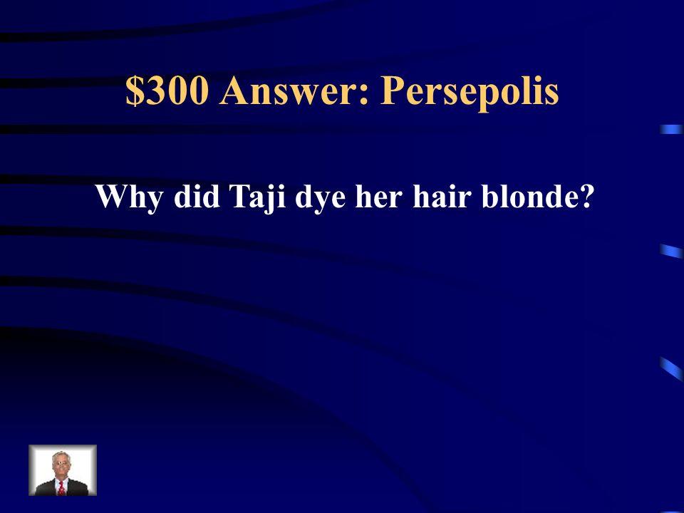 Why did Taji dye her hair blonde