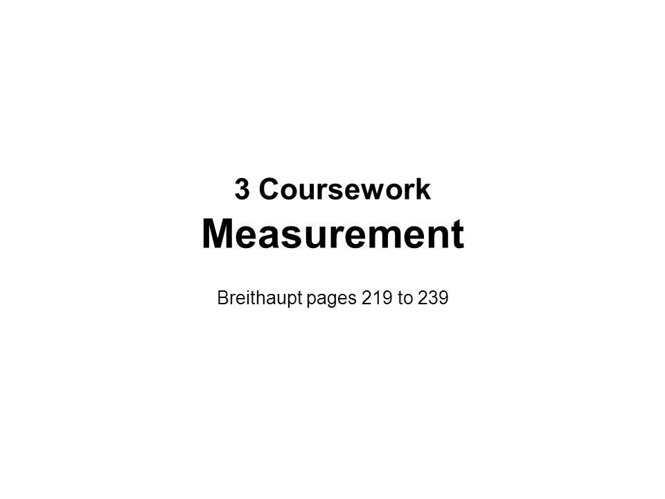 3 Coursework Measurement