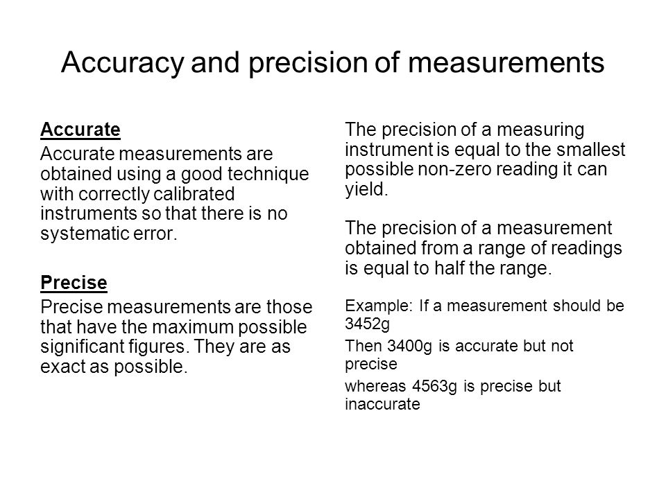 Accuracy and precision of measurements