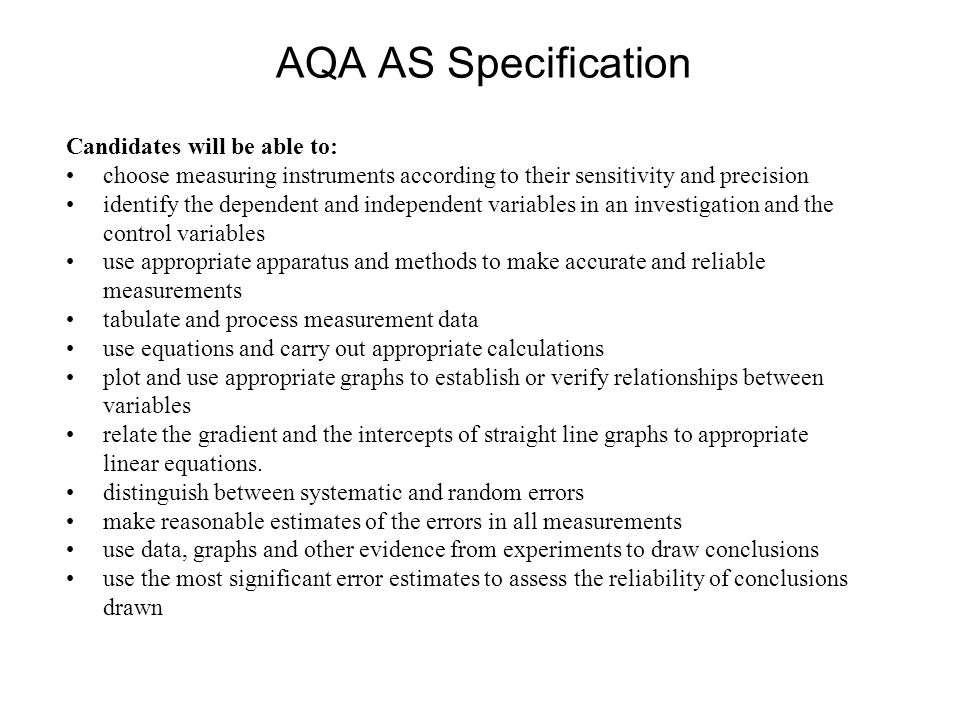 AQA AS Specification Candidates will be able to: