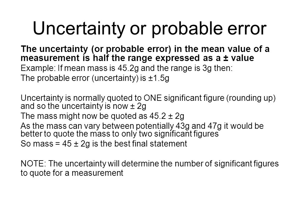 Uncertainty or probable error