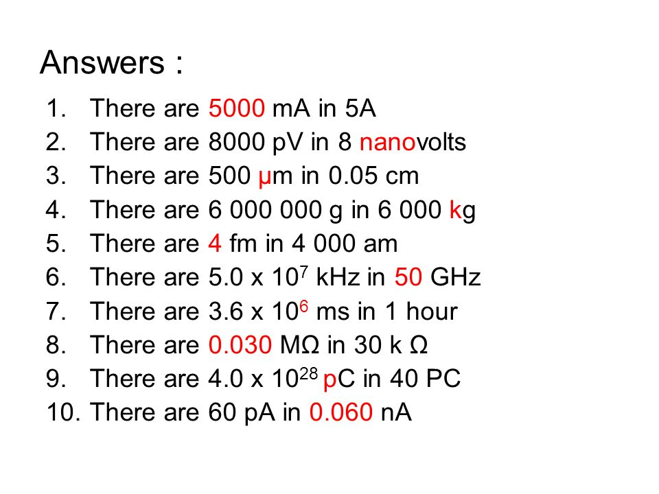 Answers : There are 5000 mA in 5A There are 8000 pV in 8 nanovolts