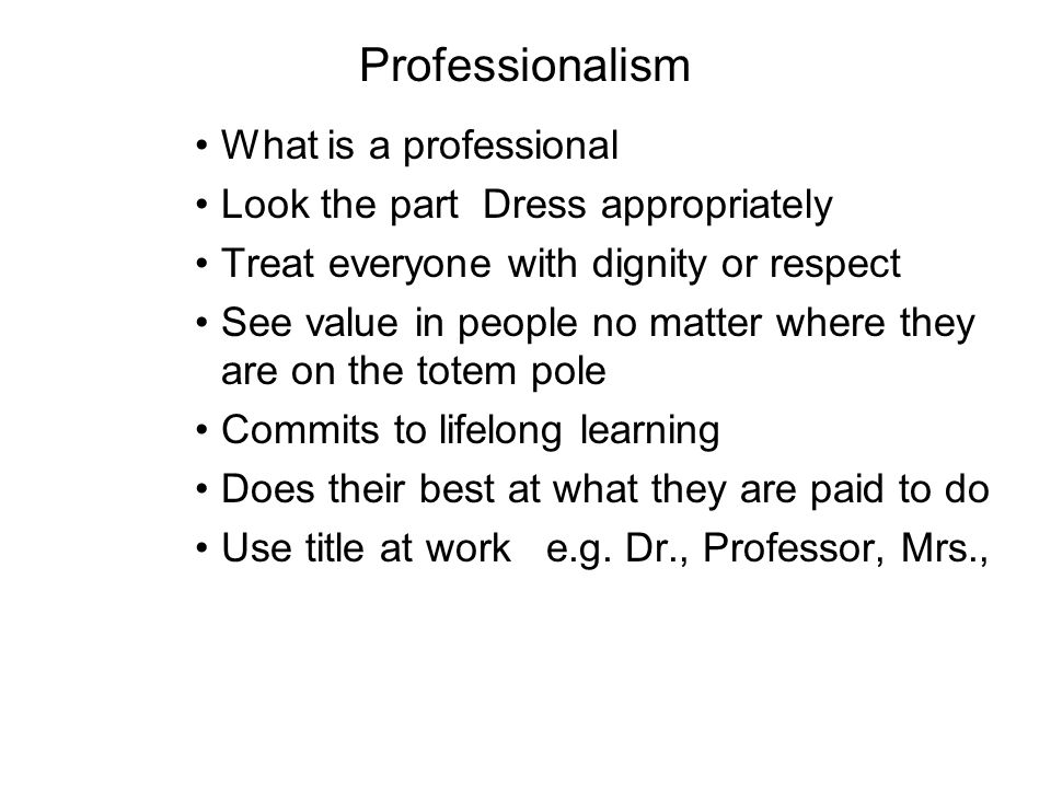 Professionalism What is a professional