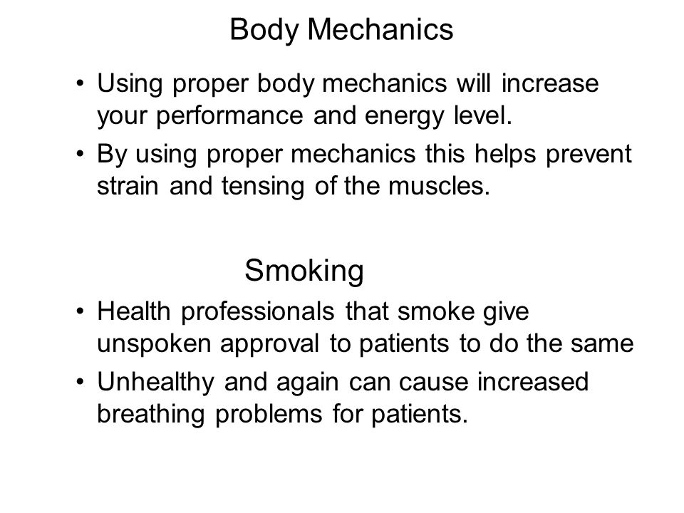 Body Mechanics Smoking