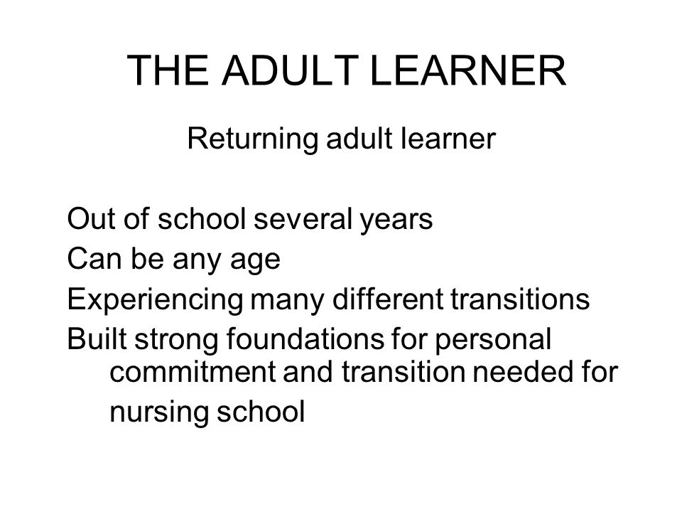 Returning adult learner