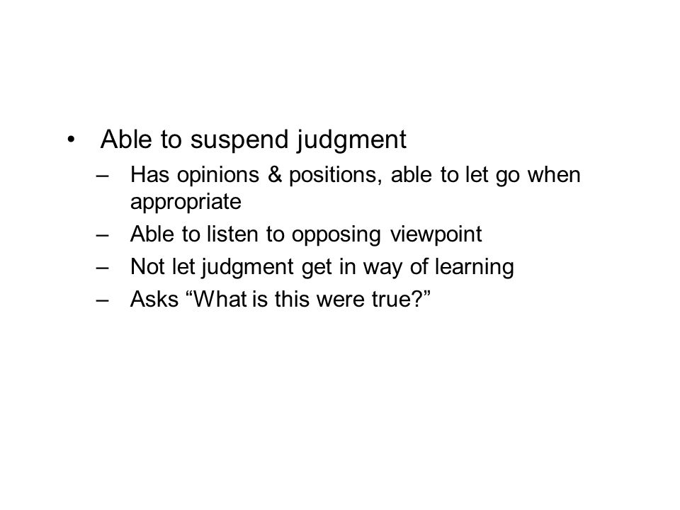 Able to suspend judgment