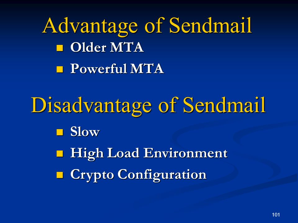 Disadvantage of Sendmail