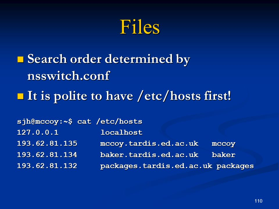 Files Search order determined by nsswitch.conf
