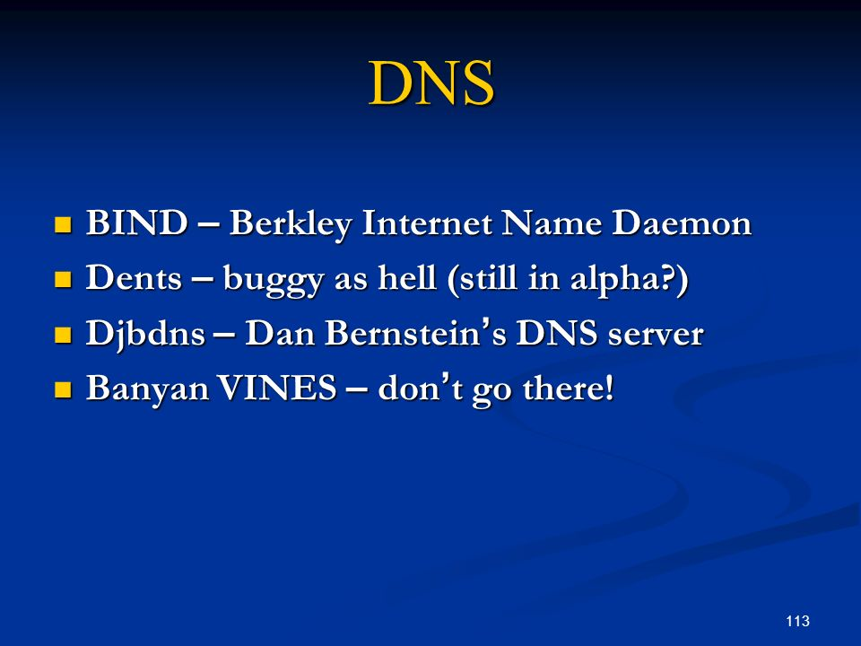 DNS BIND – Berkley Internet Name Daemon