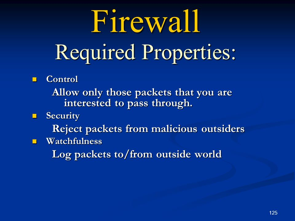 Firewall Required Properties: