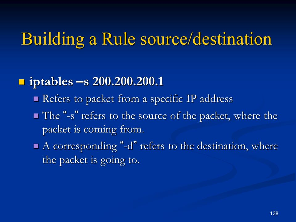 Building a Rule source/destination