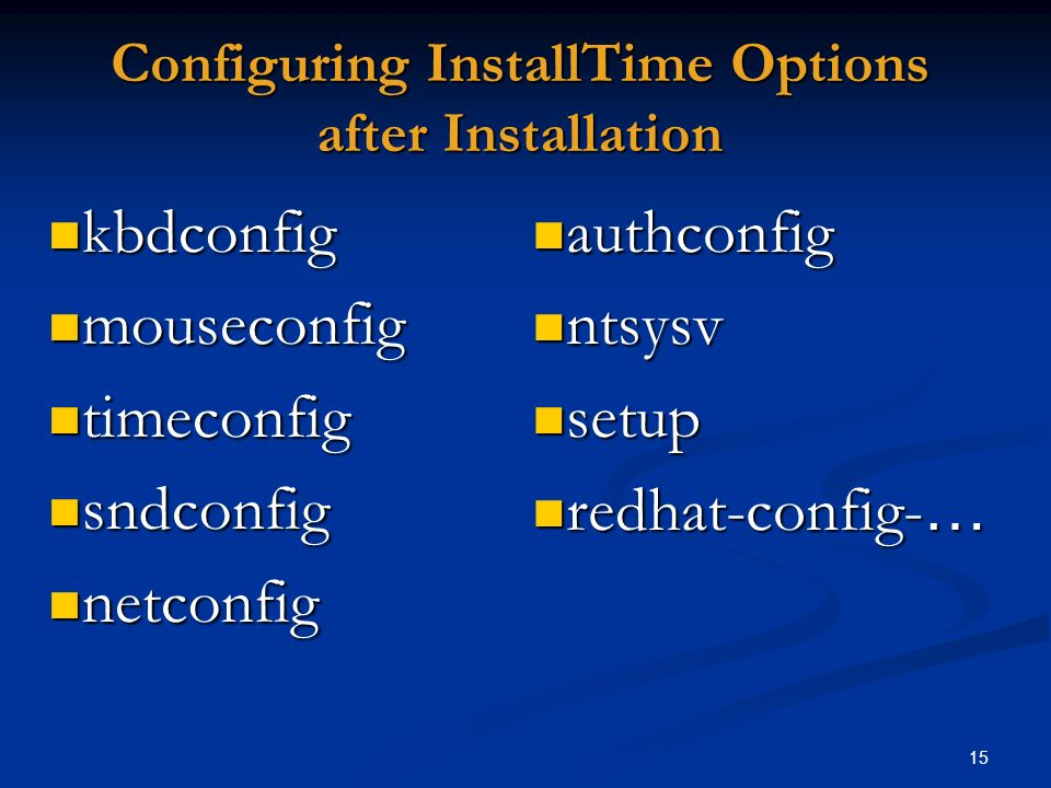 Configuring InstallTime Options after Installation