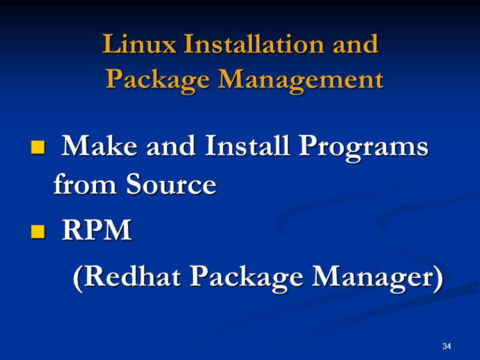 Linux Installation and Package Management
