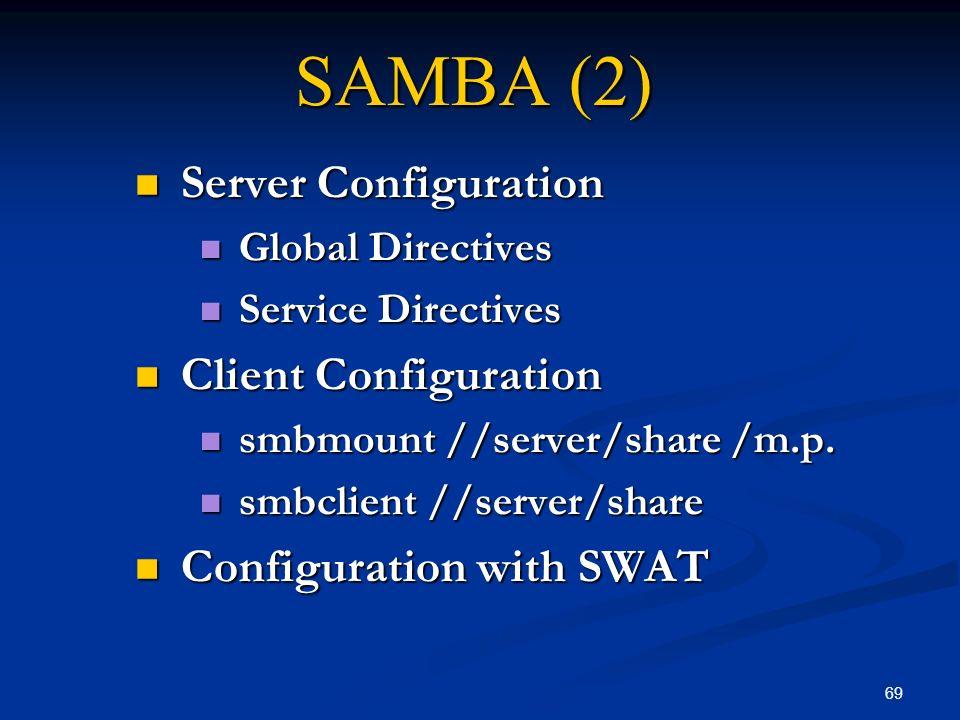 SAMBA (2) Server Configuration Client Configuration