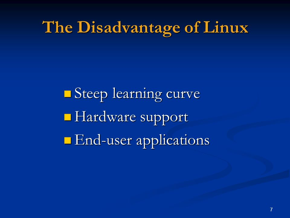 The Disadvantage of Linux