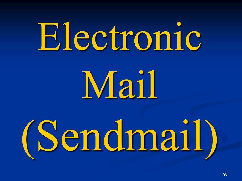 Electronic Mail (Sendmail)